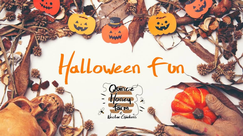 Halloween Fun at Quince Honey Farm